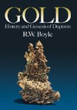 Gold: History and Genesis of Deposits